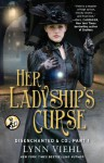 Disenchanted & Co., Part 1: Her Ladyship's Curse - Lynn Viehl