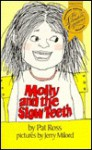Molly and the Slow Teeth - Pat Ross, Jerry Milord