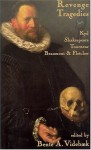 Revenge Tragedies - Various, Francis Beaumont, Cyril Tourneur, William Shakespeare