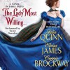 The Lady Most Willing...: A Novel in Three Parts - Eloisa James, Susan Duerden, Connie Brockway, Julia Quinn