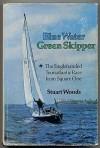 Blue Water, Green Skipper - Stuart Woods