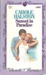 Sunset in Paradise (Silhouette Romance, #208) - Carole Halston