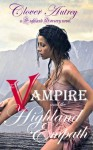 The Vampire And The Highland Empath - Clover Autrey