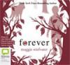 Forever - Maggie Stiefvater, Dan Bittner, Pierce Cravens, Emma Galvin