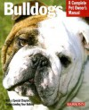 Bulldogs: Everything about Health, Behavior, Feeding, and Care - Phil Maggitti