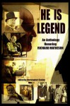 He Is Legend: An Anthology Celebrating Richard Matheson - William F. Nolan, Ed Gorman, John Shirley, Gary A. Braunbeck, Richard Matheson, Thomas F. Monteleone, F. Paul Wilson, Joe R. Lansdale, Whitley Strieber, Nancy A. Collins, Joe Hill, Michael A. Arnzen, Mick Garris, John Maclay, Christopher Conlon, Barry Hoffman, Stephen Ki
