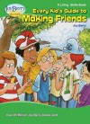 Every Kid's Guide to Making Friends - Joy Berry