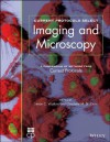Current Protocols Select: Methods and Applications in Microscopy and Imaging - Simon Watkins, Claudette St Croix