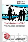 The Caine Mutiny (Film) - Lambert M. Surhone, VDM Publishing, Susan F. Marseken