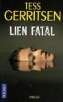 Lien Fatal (Jane Rizzoli & Maura Isles, #4) - Tess Gerritsen