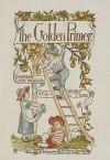 The Golden Primer - J.M.D. Meiklejohn