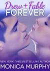Drew + Fable Forever - Monica Murphy
