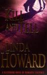 Kill And Tell - Linda Howard