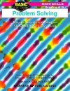 Problem Solving: Inventive Exercises to Sharpen Skills and Raise Achievement - Marjorie Frank, Charlotte Poulos