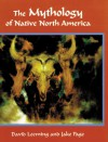 The Mythology of Native North America - David A. Leeming, Jake Page