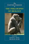 The Cambridge Companion to the Philosophy of Biology - David L. Hull, Michael Ruse