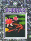 The Nature and Science of Bubbles - Jane Burton, Kim Taylor
