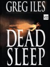 Dead Sleep PB - Greg Iles