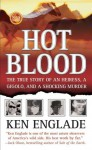 Hot Blood - Ken Englade