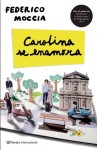 Carolina Se Enamora - Federico Moccia