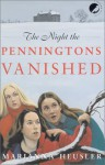 The Night the Penningtons Vanished - Marianna Heusler