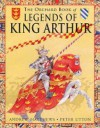 The Orchard Book Of The Legend Of King Arthur (Orchard Collections) - Andrew Matthews