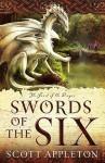 Swords of the Six - Scott Appleton