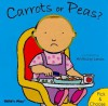 Carrots or Peas - Anthony Lewis, Anna Nilsen