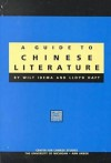 A Guide to Chinese Literature - Wilt Idema, Lloyd Haft