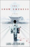 The Snow Empress: A Thriller (Sano Ichiro Novels) - Laura Joh Rowland