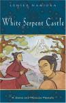 White Serpent Castle - Lensey Namioka