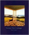 Sweep Out Cottage - Peter C. Jones, Michael Shnayerson