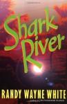 Shark River - Randy Wayne White