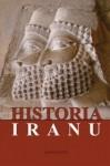 Historia Iranu - Jerzy Hauziński, Anna Krasnowolska, Marek Jan Olbrycht, Marek Smurzyński, Piotr Balczyński