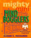 Mighty Mini Mind Bogglers - Karen C. Richards, Peter Gordon, American Mensa Limited