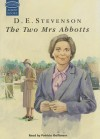 The Two Mrs Abbotts - D.E. Stevenson, Patricia Gallimore