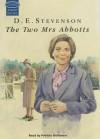 The Two Mrs Abbotts - D.E. Stevenson, Patricia Gallimore
