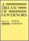 A Dream of Governors: Poems - Louis Simpson