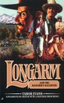 Longarm and the Rancher's Daughter - Tabor Evans