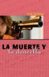 La Muerta y la Doncella (Spanish Edition) - Ariel Dorfman