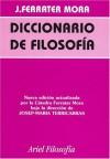 Diccionario de Filosofía: Tomo 1 (A-D) - José Ferrater Mora