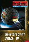 Geisterschiff CREST IV - Kurt Mahr