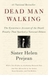 Dead Man Walking: An Eyewitness Account of the Death Penalty in the US - Helen Prejean