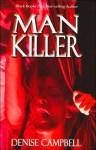 Man Killer - Denise Campbell