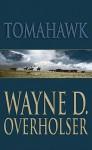 Tomahawk - Lee Leighton, Wayne D. Overholser