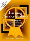 Assessing Service Quality: Satisfying the Expectations of Library Customers - Peter Hernon