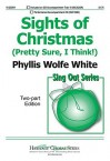 Sights of Christmas: Pretty Sure, I Think! - Phyllis Wolfe White