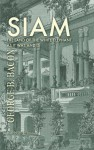 Siam, The Land Of The White Elephant, As It Was And Is - George Blagden Bacon