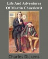 Life and Adventures of Martin Chuzzlewit - Charles Dickens