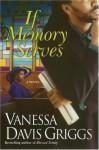 If Memory Serves - Vanessa Davis Griggs